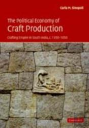 Political Economy Of Craft Production