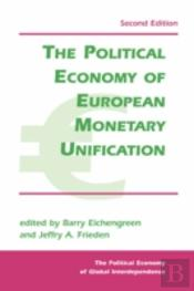 Political Economy Of European Monetary Integration
