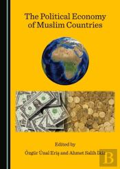 Political Economy Of Muslim Countries