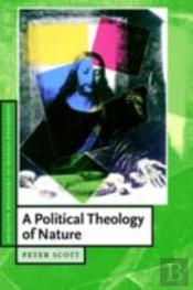 Political Theology Of Nature