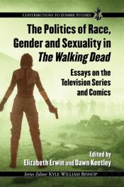 Politics Of Race, Gender And Sexuality In The Walking Dead