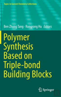 Bertrand.pt - Polymer Synthesis Based On Triple-Bond Building Blocks