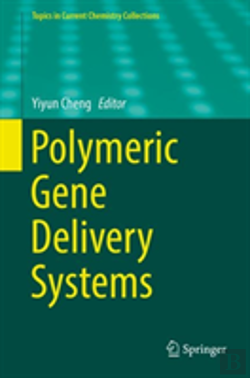 Bertrand.pt - Polymeric Gene Delivery Systems
