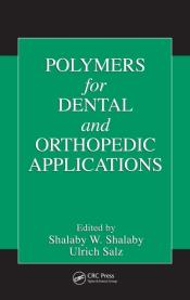 Polymers For Dental And Orthopedic Applications