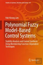 Polynomial Fuzzy Model-Based Control Systems