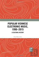 Popular Viennese Electronic Music, 1990-2015