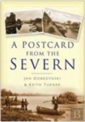 Postcard From The Severn