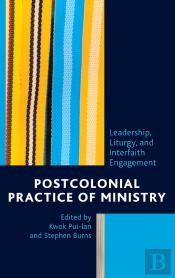 Postcolonial Practice Of Ministry