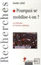 Pourquoi se mobilise-t-on?