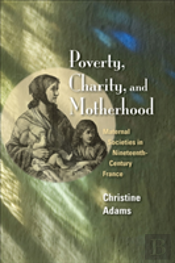 Poverty, Charity, And Motherhood