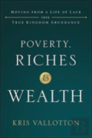 Poverty, Riches And Wealth