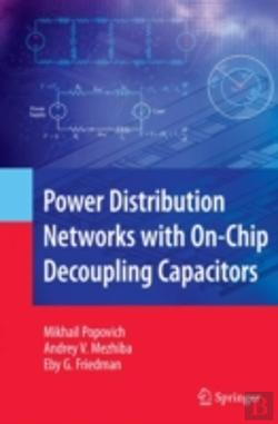 Bertrand.pt - Power Distribution Networks With On-Chip Decoupling Capacitors