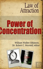 Power Of Concentration - Law Of Attraction