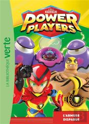 Power Players - T04 - Power Players 04 - L'Armure Disparue