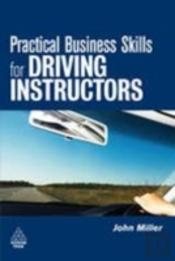 Practical Business Skills For Driving Instructors