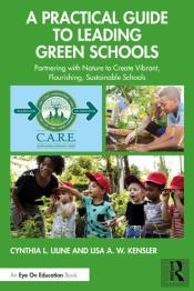 Practical Guide To Leading Green Schools