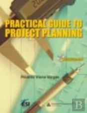 Practical Guide To Project Planning