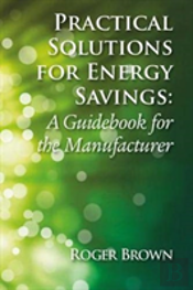 Practical Solutions For Energy Savi