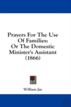 Bertrand.pt - Prayers For The Use Of Families: Or The