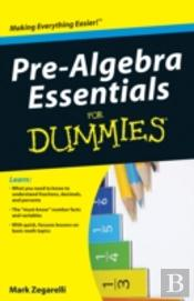 Prealgebra Essentials For Dummies