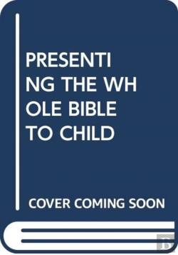 Bertrand.pt - Presenting The Whole Bible To Child