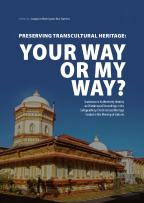 Preserving Transcultural Heritage - Your Way or My Way?