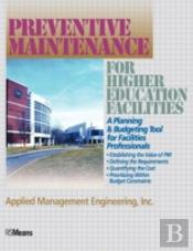 Preventive Maintenance For Higher Education Facilities