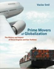 Prime Movers Of Globalization