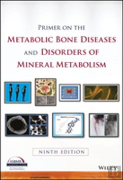Bertrand.pt - Primer On The Metabolic Bone Diseases And Disorders Of Mineral Metabolism
