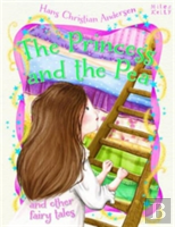 Princess & The Pea & Other Fairy Tales