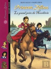 Princesse Zelina T.15 ; Le Grand Prix De Noordevie