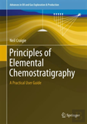 Principals Of Elemental Chemostratigraphy