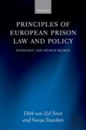 Principles Of European Prison Law And Policy