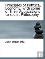 Principles Of Political Economy, With So