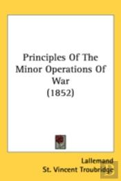 Principles Of The Minor Operations Of Wa