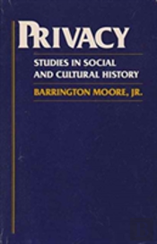 Privacy: Studies In Social And Cultural History