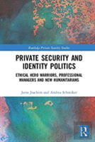 Private Security And Identity Politics