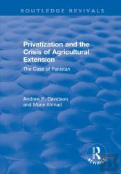 Privatization And The Crisis Of Agricultural Extension: The Case Of Pakistan