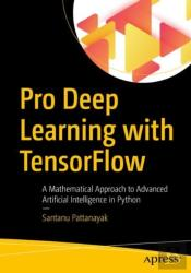 Pro Deep Learning With Tensorflow