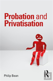Probation And Privatisation Bean
