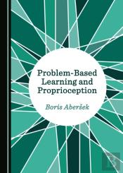Problem-Based Learning And Proprioception