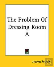 PROBLEM OF DRESSING ROOM A