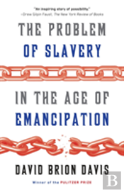 Problem Of Slavery In The Age Of Emancip