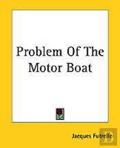 Problem Of The Motor Boat