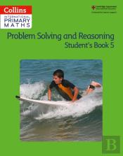 Problem Solving And Reasoning Student Book 5