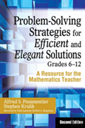 Problem-Solving Strategies For Efficient And Elegant Solutions, Grades 6-12