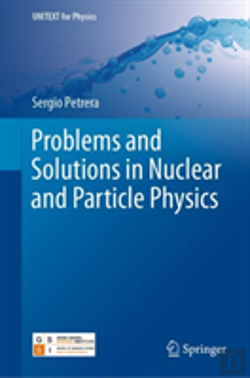 Bertrand.pt - Problems And Solutions In Nuclear And Particle Physics