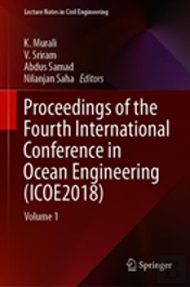 Proceedings Of The Fourth International Conference In Ocean Engineering (Icoe2018)