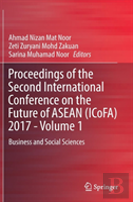Proceedings Of The Second International Conference On The Future Of Asean (Icofa) 2017 - Volume 1