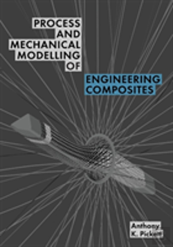 Bertrand.pt - Process And Mechanical Modelling Of Engineering Composites